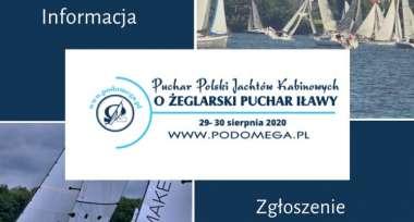 Regaty o Żeglarski Puchar Iławy ostatni weekend sierpnia zapraszamy do Pod Omegą w Iławie